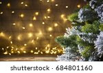 rustic holiday background with... | Shutterstock . vector #684801160