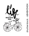 life is a beautiful ride poster  | Shutterstock .eps vector #684845404