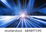 abstract speed light with city... | Shutterstock . vector #684897190