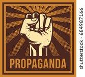 propaganda poster style...   Shutterstock .eps vector #684987166