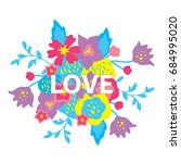 word love with floral... | Shutterstock .eps vector #684995020