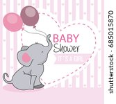 Stock vector baby shower girl elephant with balloons 685015870