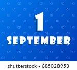 vector first september school... | Shutterstock .eps vector #685028953