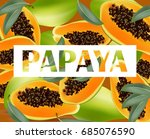 papaya fruits pattern texture...   Shutterstock .eps vector #685076590