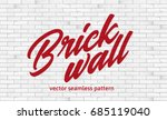 white brick wall texture.... | Shutterstock .eps vector #685119040