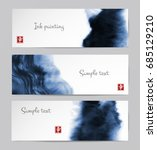 banners with abstract blue ink... | Shutterstock .eps vector #685129210