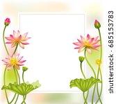 pink lotus. floral background.... | Shutterstock .eps vector #685153783