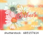 mother's day background with... | Shutterstock . vector #685157614