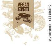 vegan menu craft label on hand... | Shutterstock .eps vector #685186840