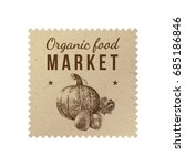 Stock vector organic food market label with hand drawn vegetables vector illustration 685186846