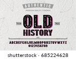 font.alphabet.script.typeface... | Shutterstock .eps vector #685224628