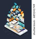 isometric concept of smartphone ... | Shutterstock .eps vector #685241749