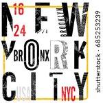 newyork city typography  slogan ... | Shutterstock .eps vector #685253239