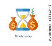 compound interest concept. time ... | Shutterstock .eps vector #685313443
