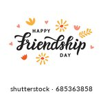 happy friendship day cute... | Shutterstock .eps vector #685363858