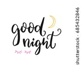 good night card with brush... | Shutterstock .eps vector #685432846