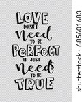 hand lettering love does not... | Shutterstock .eps vector #685601683