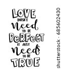 hand lettering love does not... | Shutterstock .eps vector #685602430