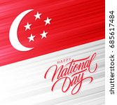 singapore happy national day... | Shutterstock .eps vector #685617484