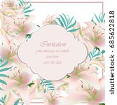 lily floral tropical style... | Shutterstock .eps vector #685622818