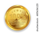 100  satisfaction guaranteed... | Shutterstock .eps vector #685636120