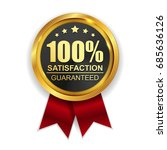 100  satisfaction guaranteed... | Shutterstock .eps vector #685636126