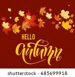 autumn design with colorful... | Shutterstock .eps vector #685699918