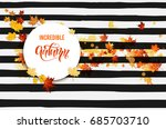 white blank with autumn maple... | Shutterstock .eps vector #685703710