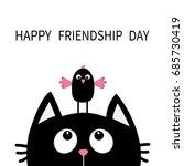 happy friendship day. cute... | Shutterstock .eps vector #685730419