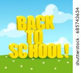 back to school  vector... | Shutterstock .eps vector #685743634