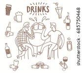 doodle men friends drinking... | Shutterstock .eps vector #685750468