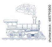 vintage steam locomotive vector ...   Shutterstock .eps vector #685793800