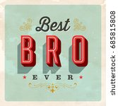 vintage style postcard   best... | Shutterstock .eps vector #685815808