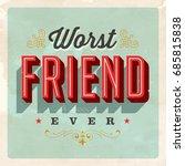 vintage style postcard   worst... | Shutterstock .eps vector #685815838