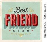 vintage style postcard   best... | Shutterstock .eps vector #685816084