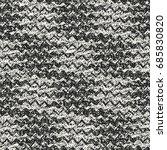 abstract mottled zigzag... | Shutterstock .eps vector #685830820