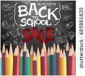 welcome back to school sale... | Shutterstock .eps vector #685881820