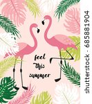 cute exotic tropical background ... | Shutterstock .eps vector #685881904