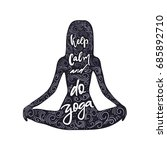 keep calm and do yoga quote in... | Shutterstock .eps vector #685892710