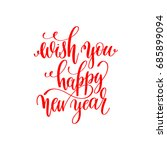 wish you happy new year red... | Shutterstock . vector #685899094
