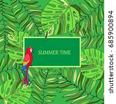 summer time hand drawn tropic... | Shutterstock .eps vector #685900894