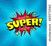 superhero speech bubble  joyful ... | Shutterstock .eps vector #685973560