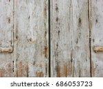 old rustic wood door background ... | Shutterstock . vector #686053723