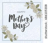 mother's day greeting card with ... | Shutterstock .eps vector #686105308