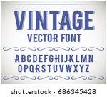 vintage label font. alcogol... | Shutterstock .eps vector #686345428