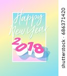 happy new year 2018 postcard... | Shutterstock .eps vector #686371420