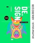 abstract modern toys design... | Shutterstock .eps vector #686383108