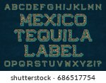 mexico tequila label typeface.... | Shutterstock .eps vector #686517754