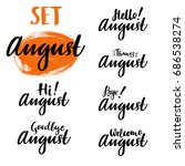 hello  bye  thanks august... | Shutterstock .eps vector #686538274