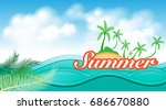 wave sea and island for summer... | Shutterstock .eps vector #686670880
